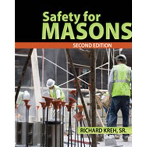 SAFETY FOR MASONS 2nd EDITION TEXTBOOK BY RICHARD KREH