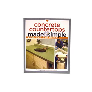 CONCRETE COUNTERTOPS MADE SIMPLE TEXTBOOK/DVD BY FU-TUNG CHENG